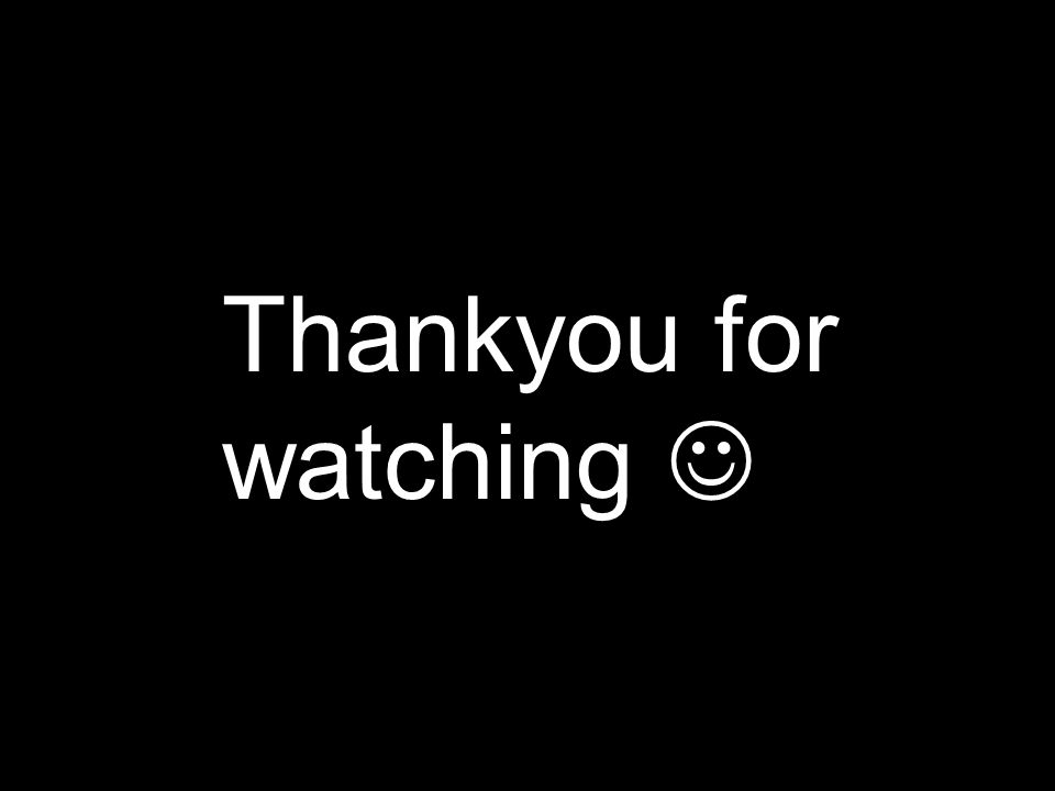 Thankyou for watching 