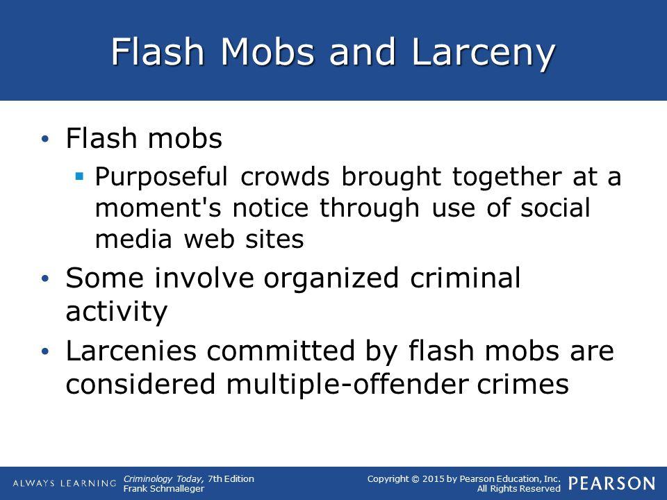 Flash Mobs and Larceny Flash mobs