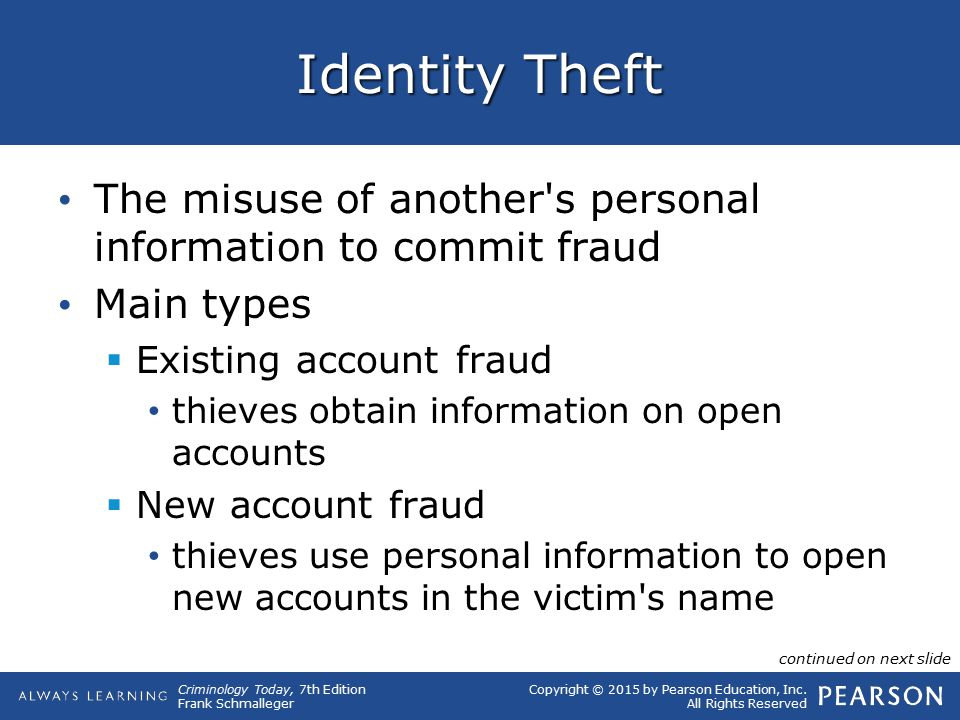 Identity Theft The misuse of another s personal information to commit fraud. Main types. Existing account fraud.