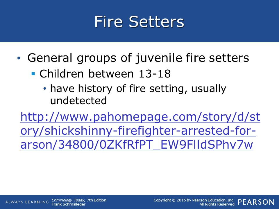 Fire Setters General groups of juvenile fire setters