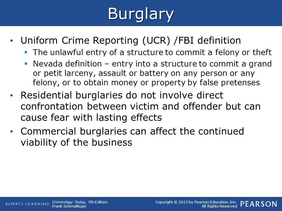 Burglary Uniform Crime Reporting (UCR) /FBI definition