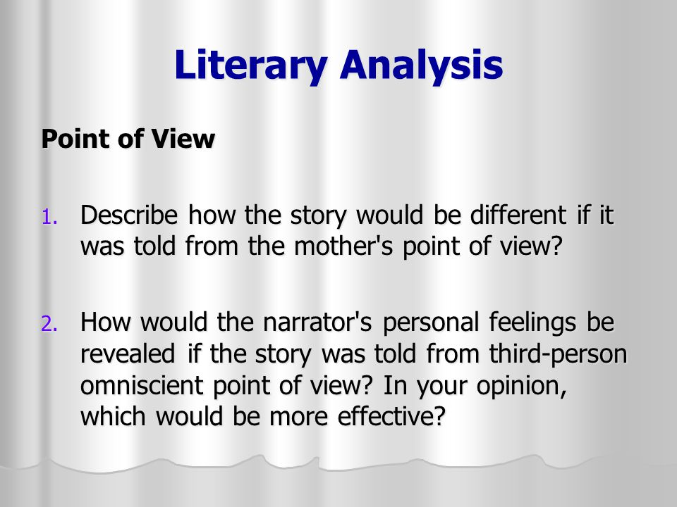 Literary Analysis Point of View