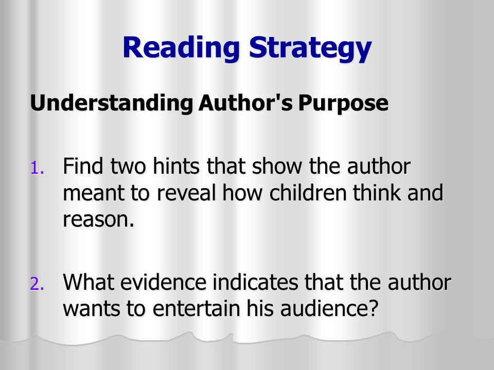 Reading Strategy Understanding Author s Purpose