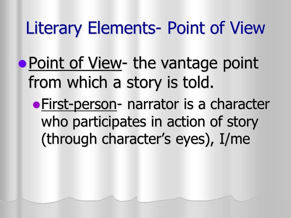Literary Elements- Point of View
