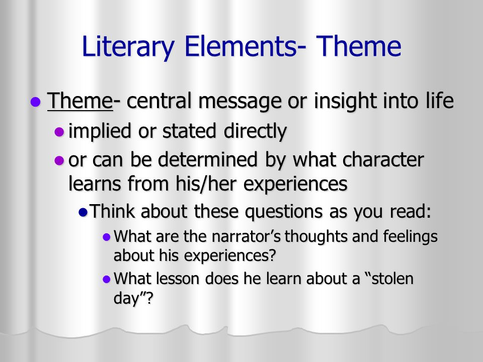 Literary Elements- Theme