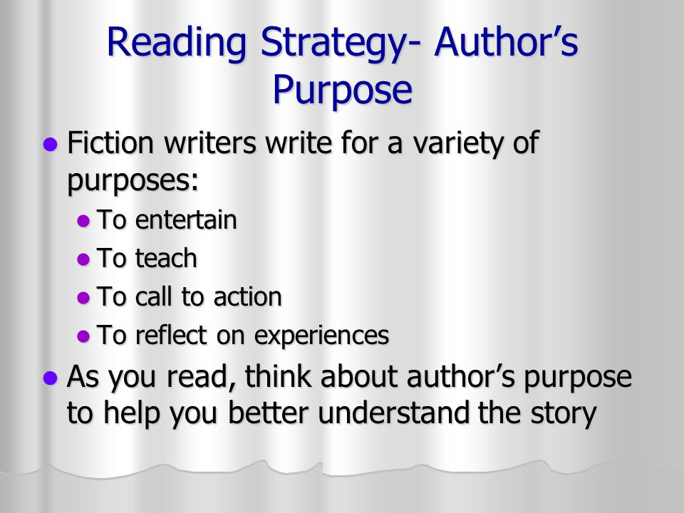 Reading Strategy- Author's Purpose