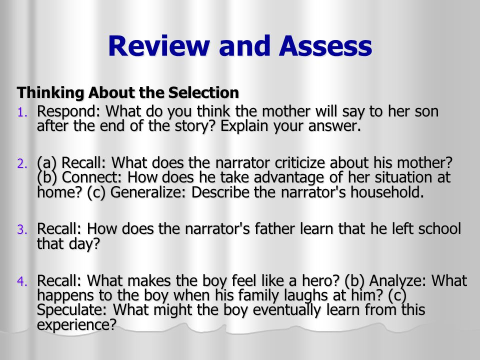 Review and Assess Thinking About the Selection