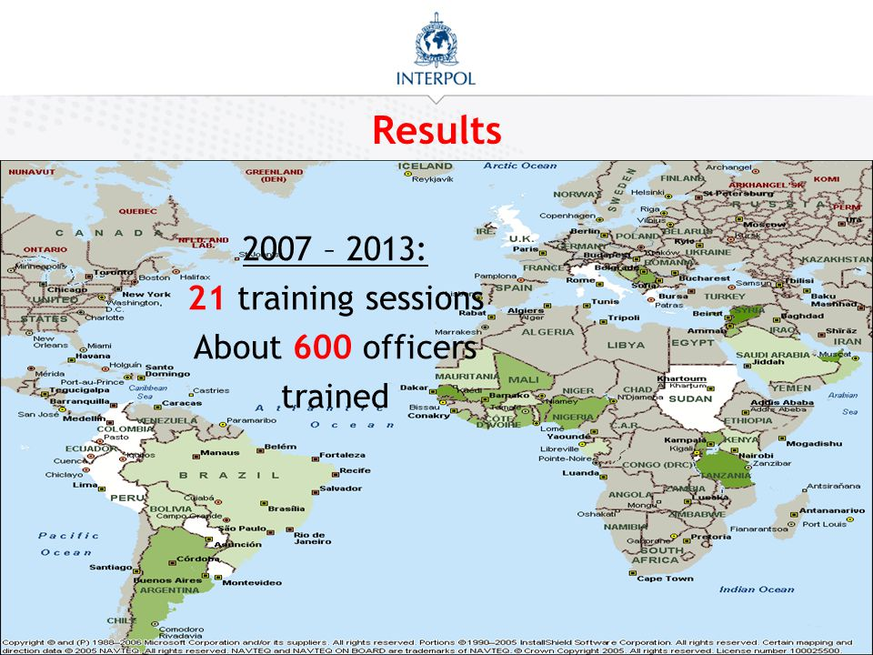 Results 2007 – 2013: 21 training sessions About 600 officers trained