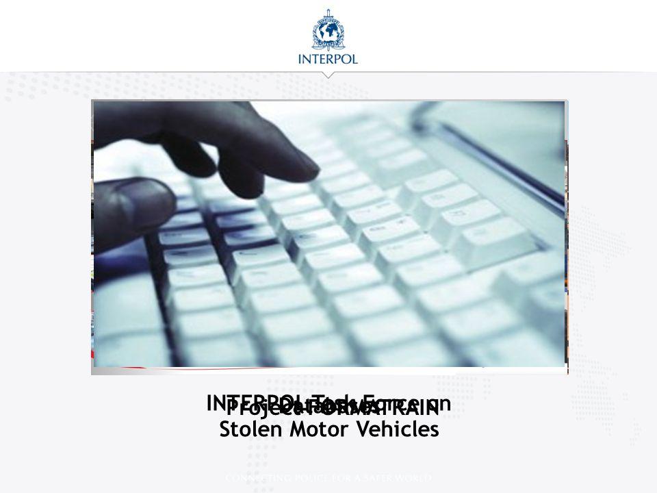 INTERPOL Task Force on Stolen Motor Vehicles