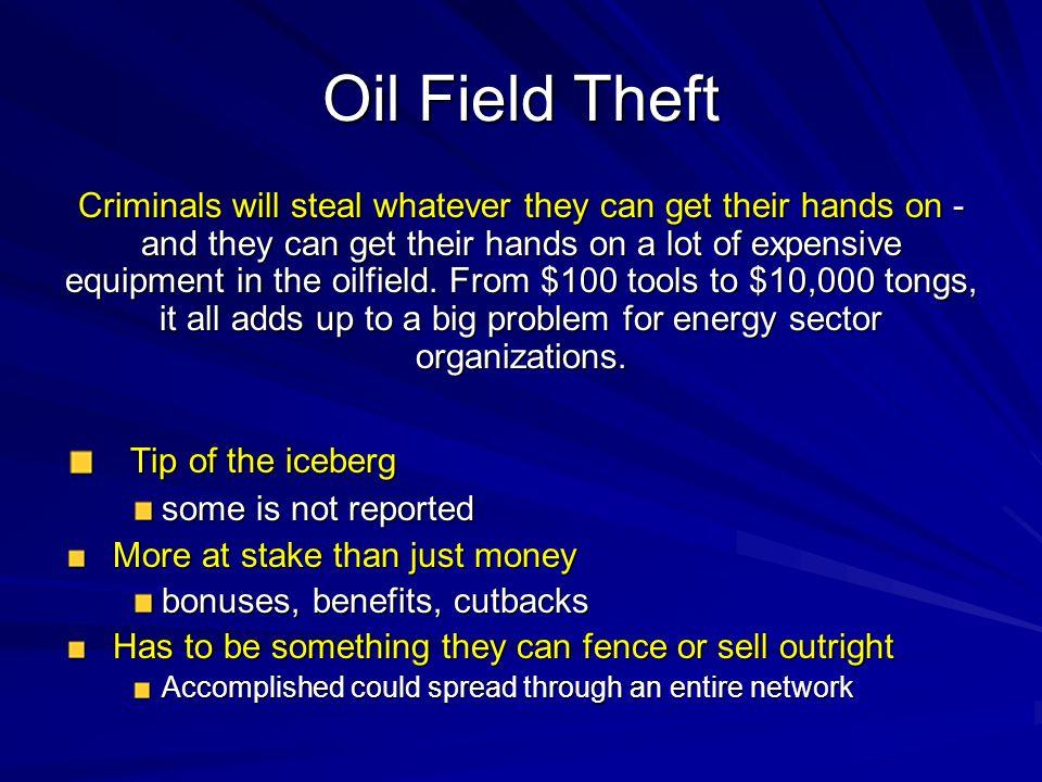 Oil Field Theft Tip of the iceberg