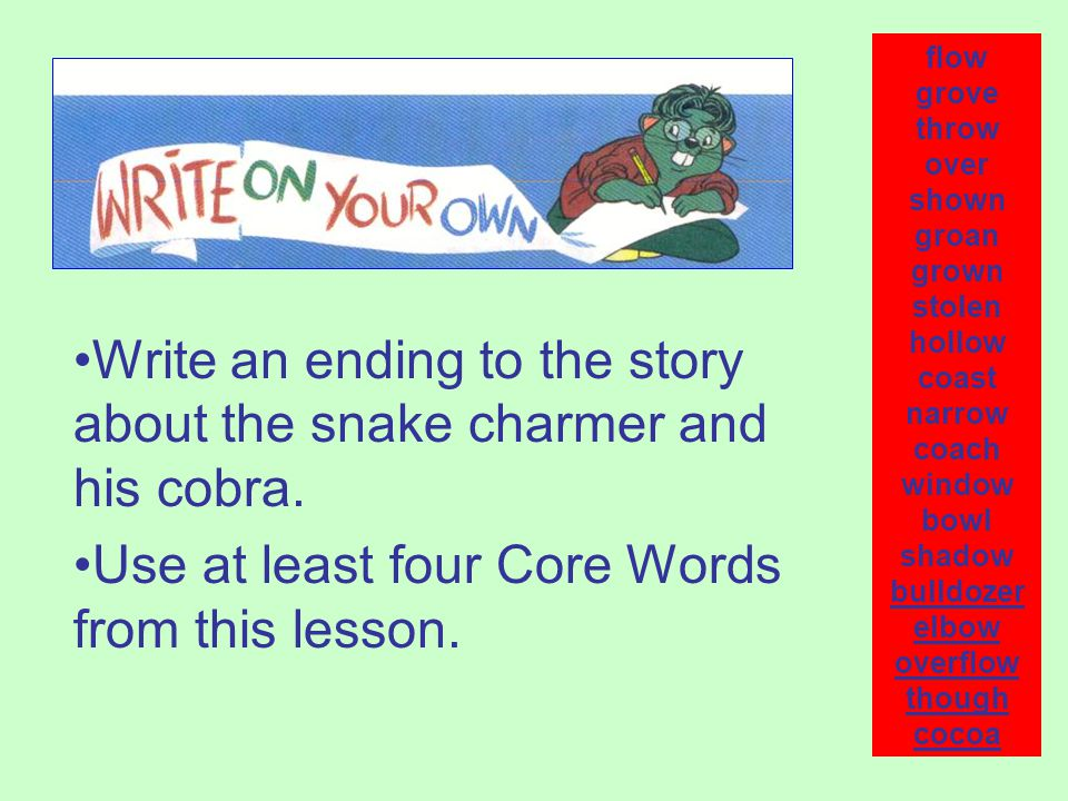 Write an ending to the story about the snake charmer and his cobra.