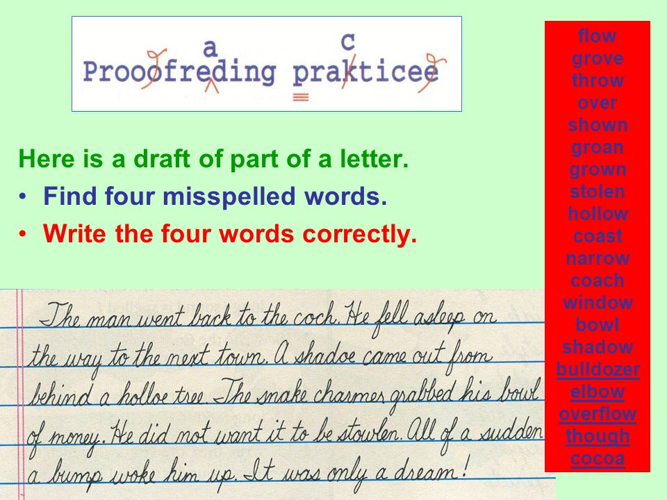 Here is a draft of part of a letter. Find four misspelled words.