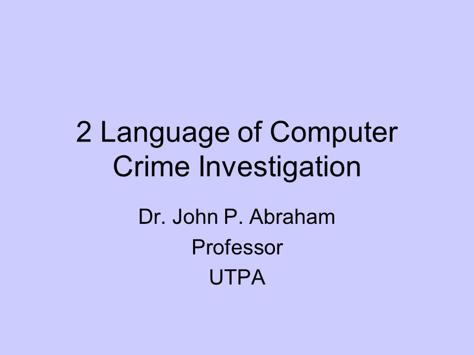 2 Language of Computer Crime Investigation
