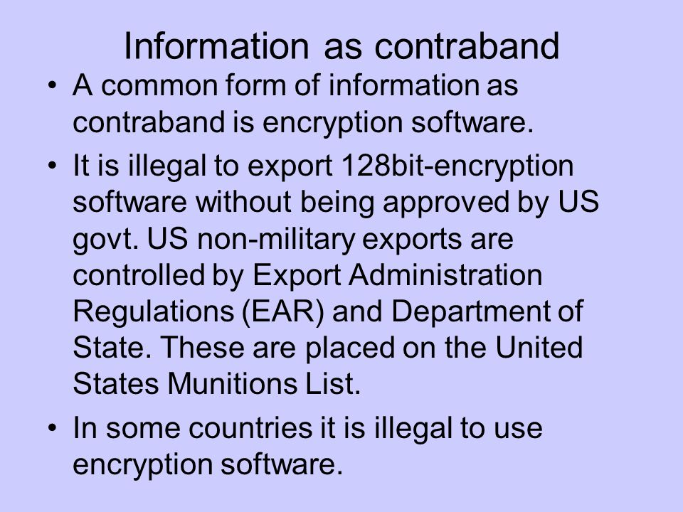 Information as contraband