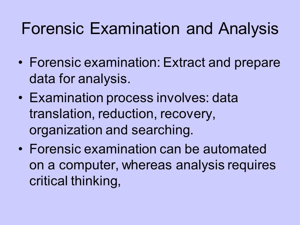 Forensic Examination and Analysis