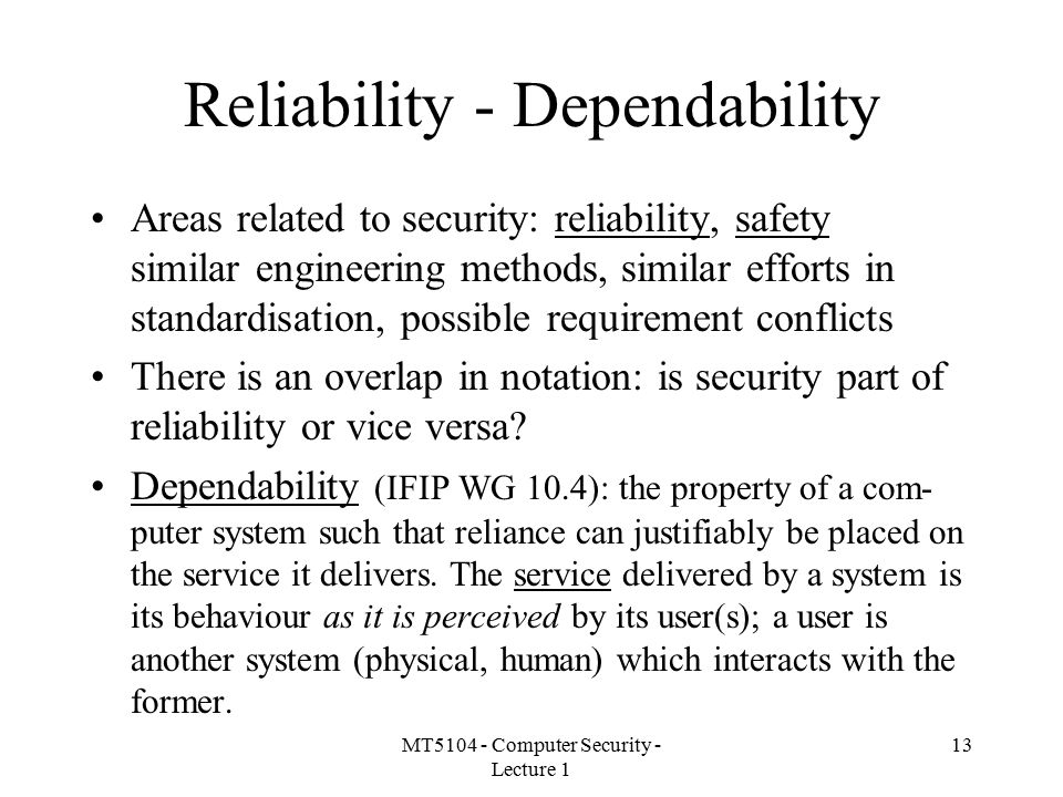 Reliability - Dependability