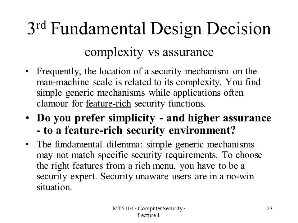 3rd Fundamental Design Decision complexity vs assurance