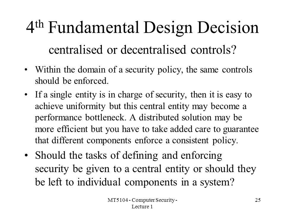 4th Fundamental Design Decision centralised or decentralised controls