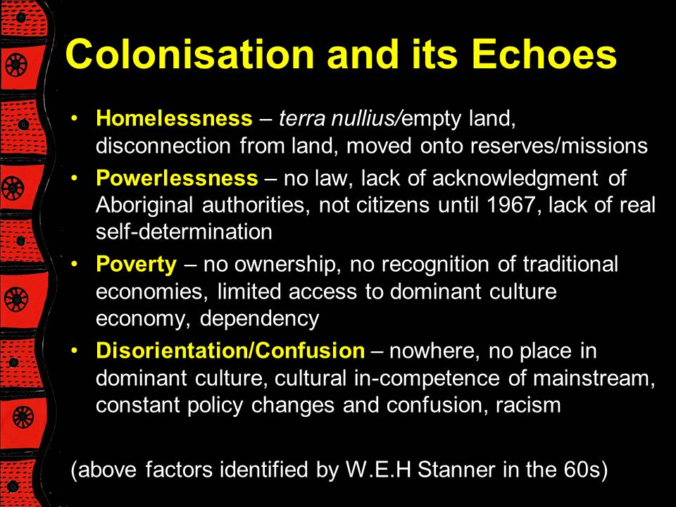 Colonisation and its Echoes