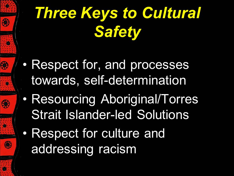 Three Keys to Cultural Safety