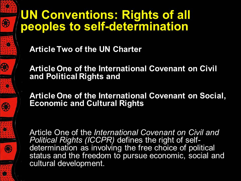 UN Conventions: Rights of all peoples to self-determination