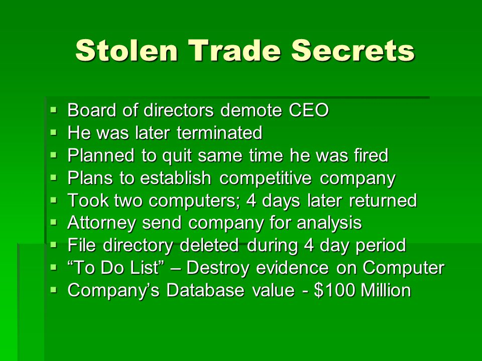 Stolen Trade Secrets Board of directors demote CEO