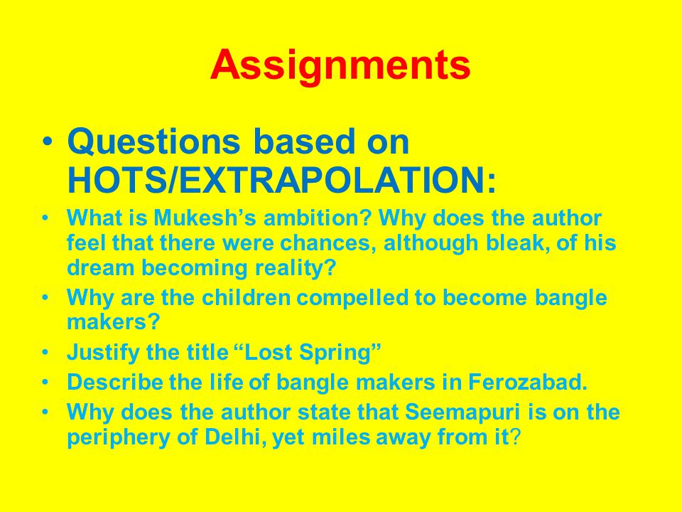 Assignments Questions based on HOTS/EXTRAPOLATION: