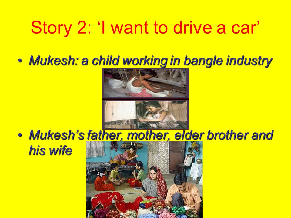 Story 2: 'I want to drive a car'