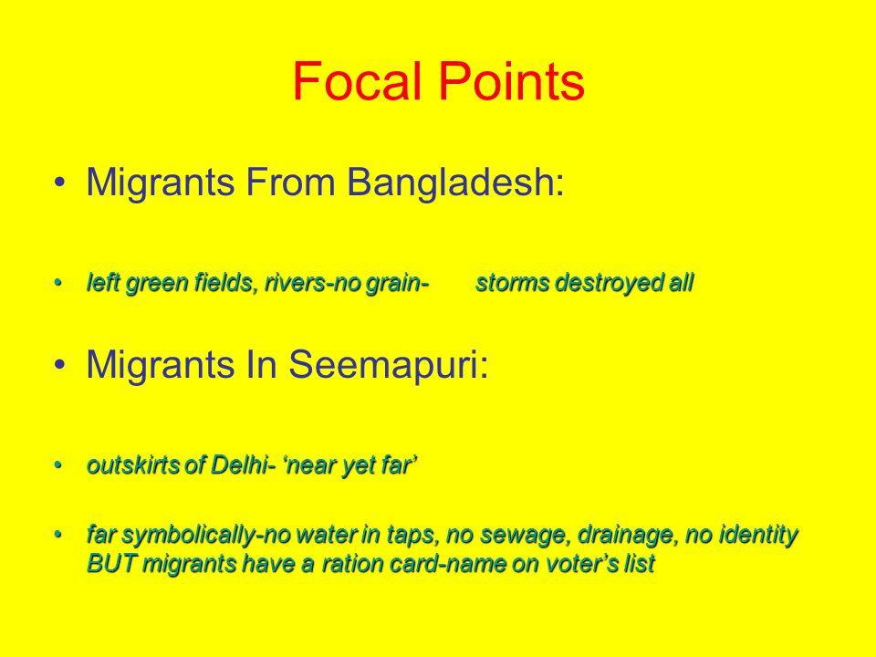 Focal Points Migrants From Bangladesh: Migrants In Seemapuri: