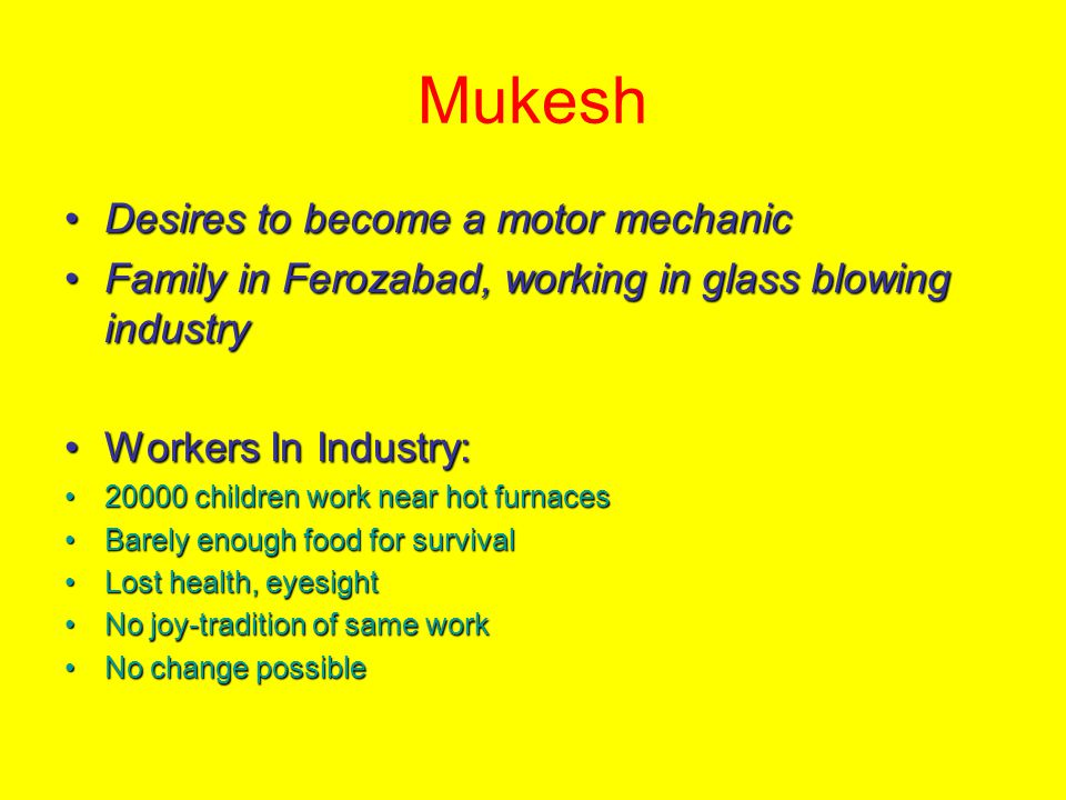 Mukesh Desires to become a motor mechanic