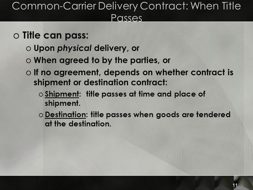 Common-Carrier Delivery Contract: When Title Passes