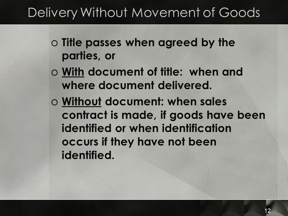 Delivery Without Movement of Goods
