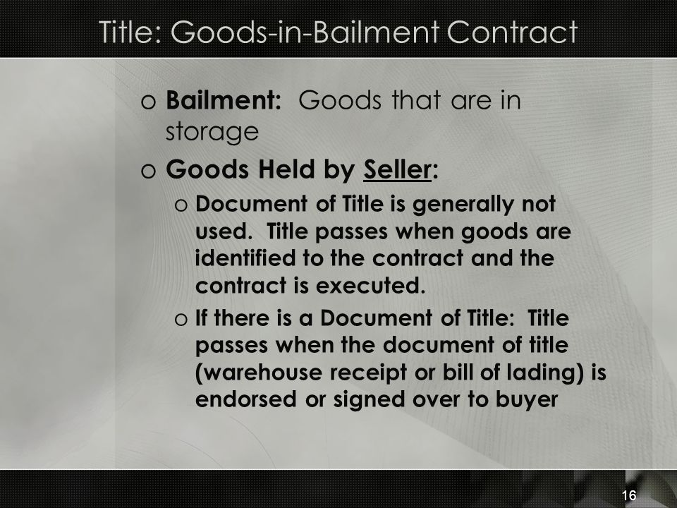Title: Goods-in-Bailment Contract