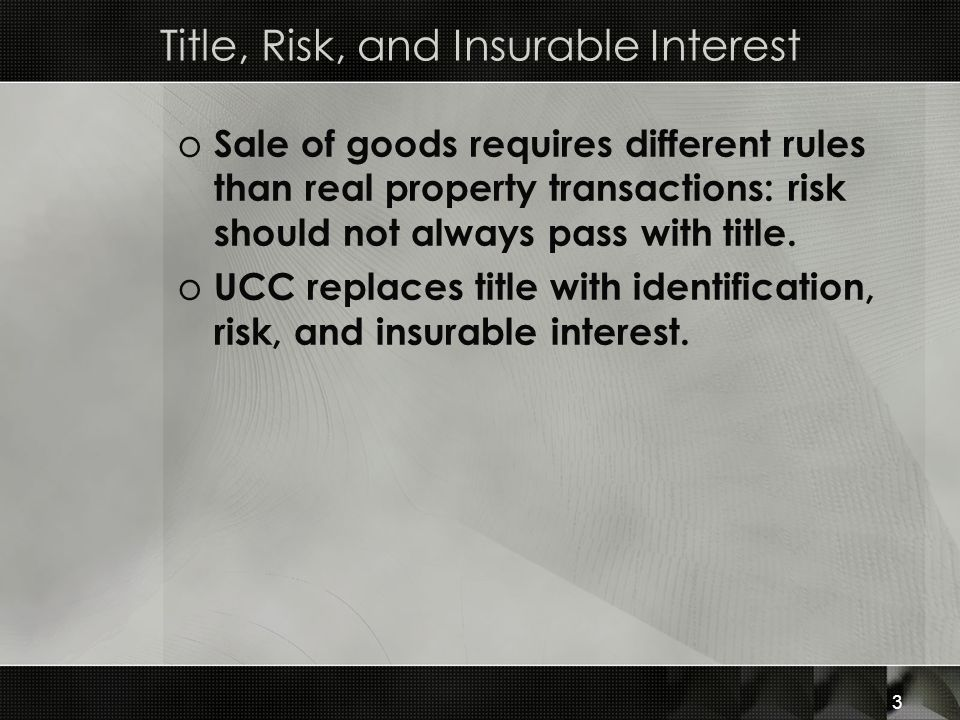 Title, Risk, and Insurable Interest