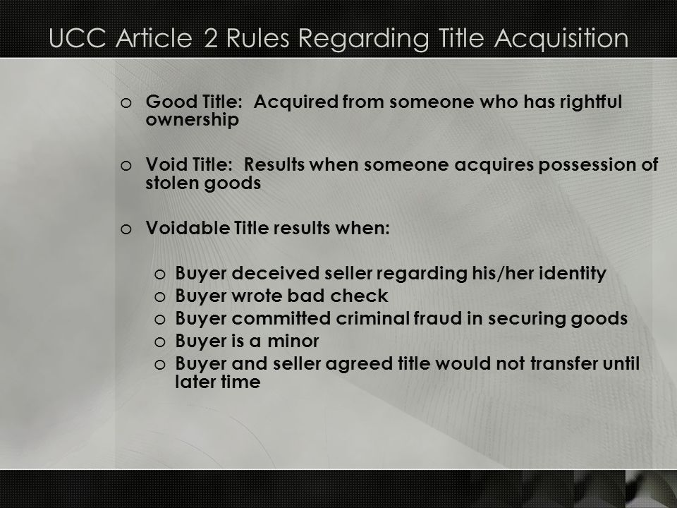 UCC Article 2 Rules Regarding Title Acquisition