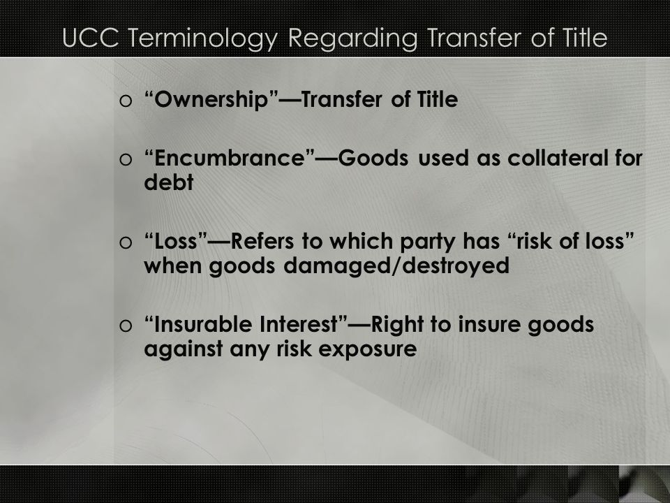 UCC Terminology Regarding Transfer of Title