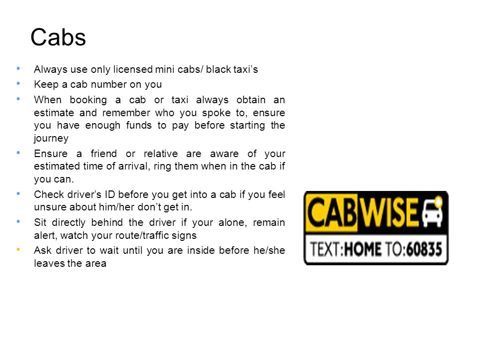 Cabs Always use only licensed mini cabs/ black taxi's