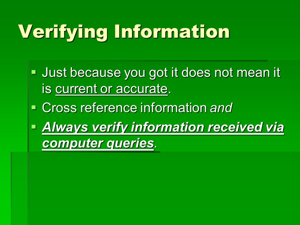 Verifying Information