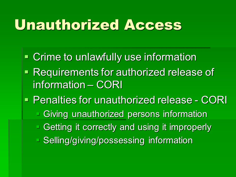 Unauthorized Access Crime to unlawfully use information