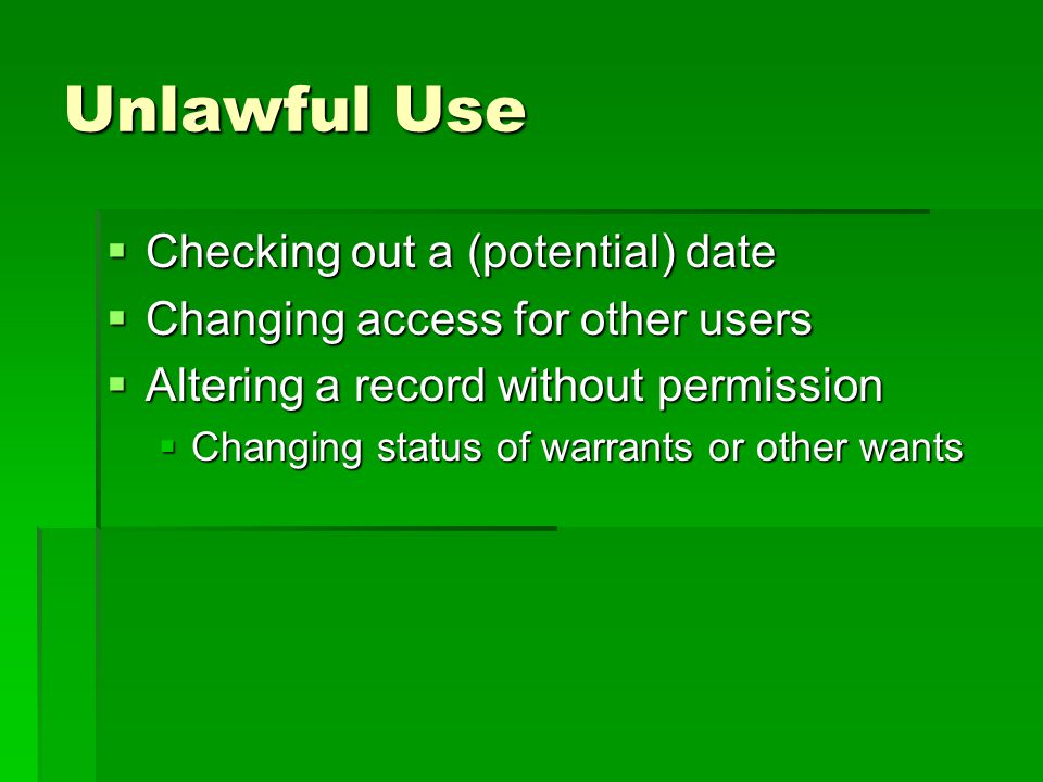 Unlawful Use Checking out a (potential) date