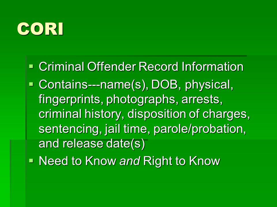 CORI Criminal Offender Record Information