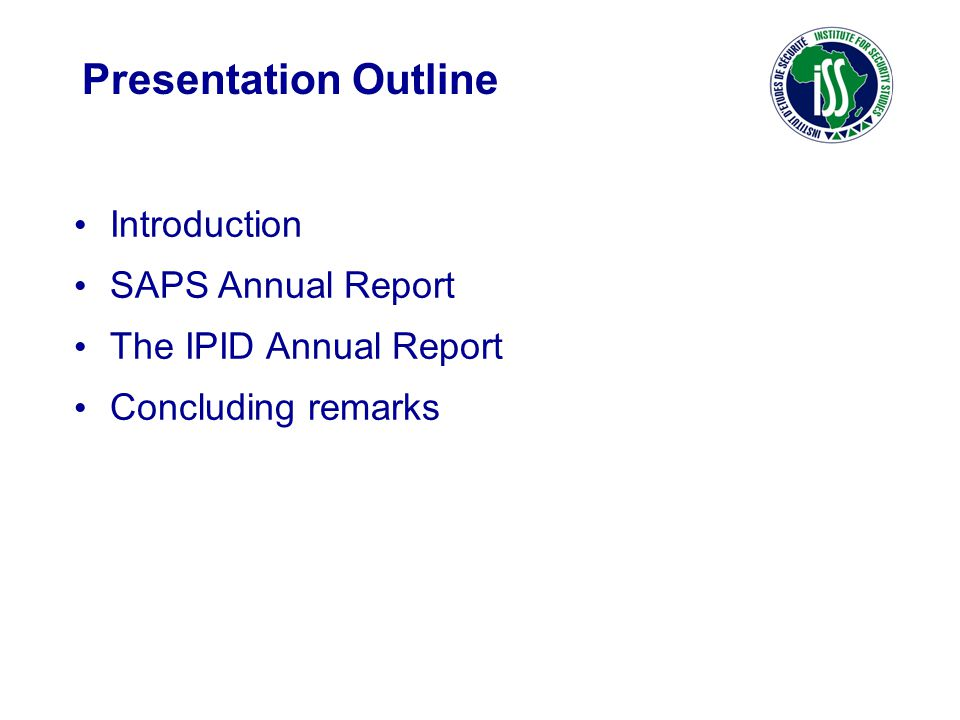 Presentation Outline Introduction SAPS Annual Report