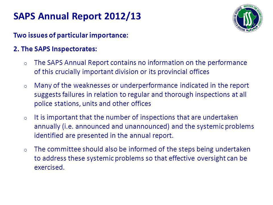 SAPS Annual Report 2012/13 Two issues of particular importance: