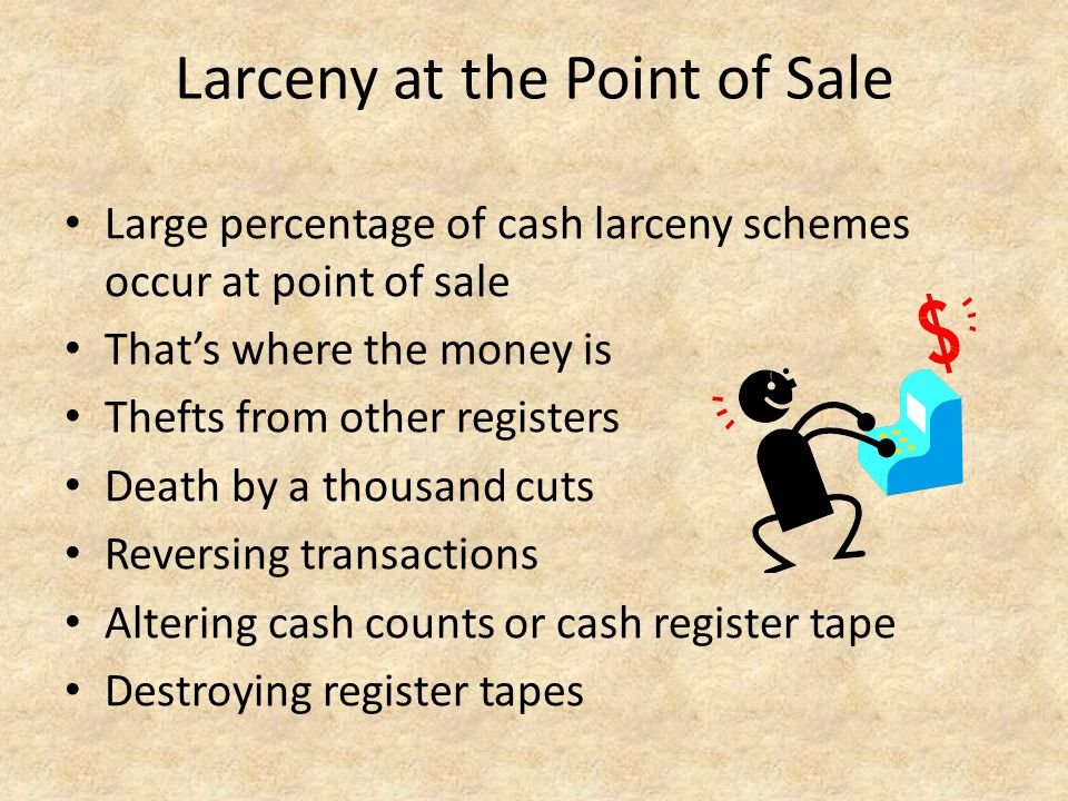Larceny at the Point of Sale