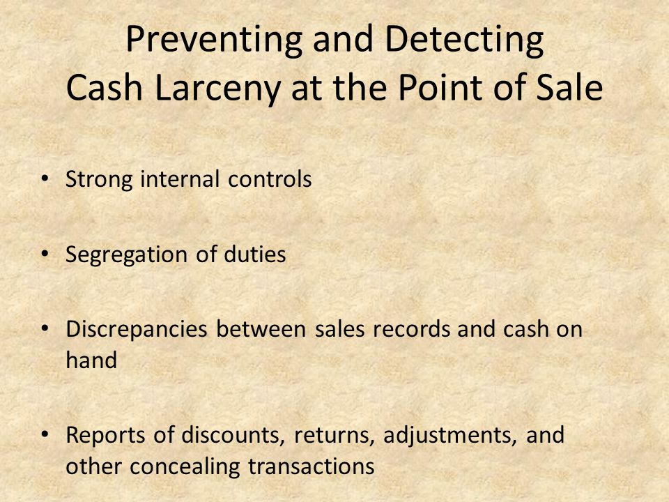 Preventing and Detecting Cash Larceny at the Point of Sale