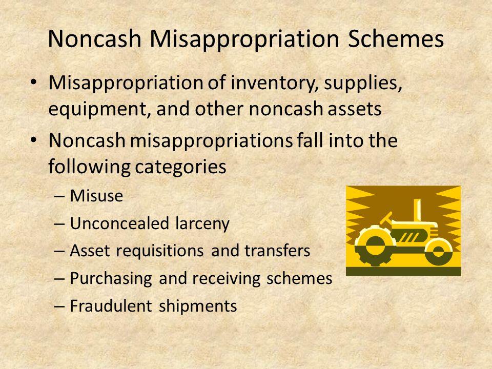 Noncash Misappropriation Schemes