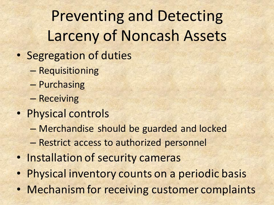 Preventing and Detecting Larceny of Noncash Assets