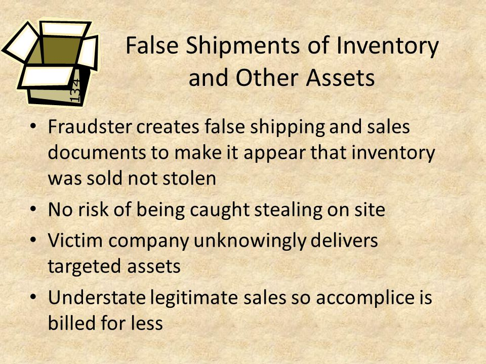 False Shipments of Inventory and Other Assets