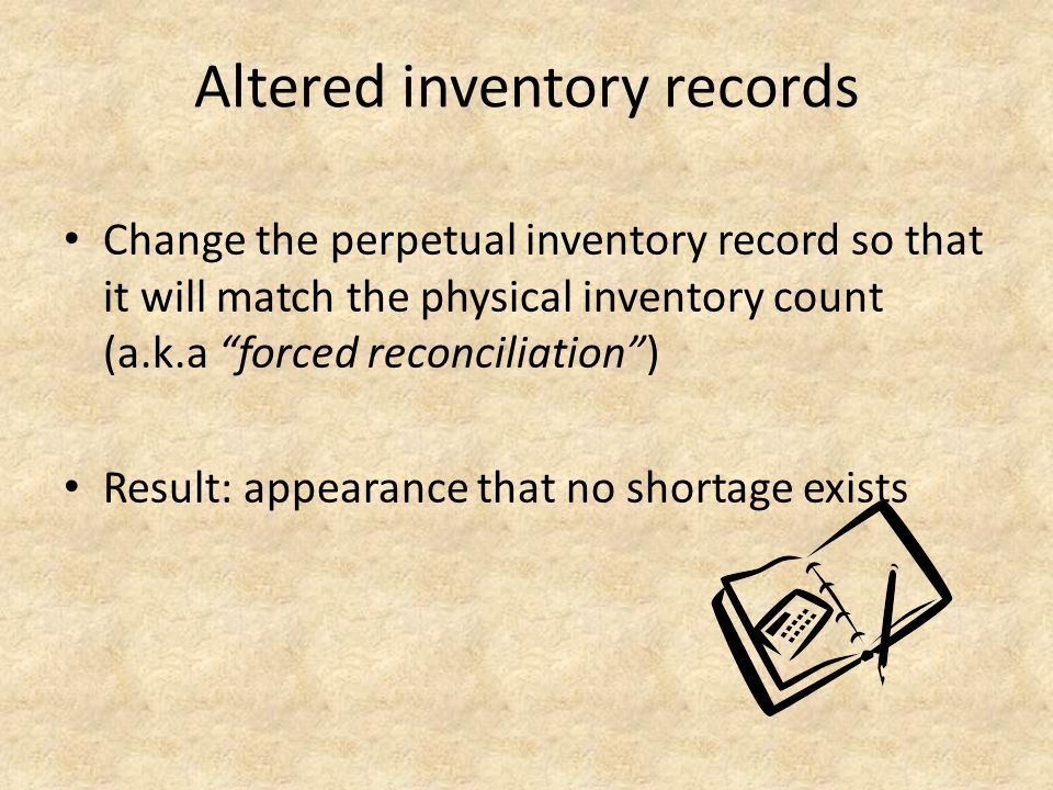Altered inventory records