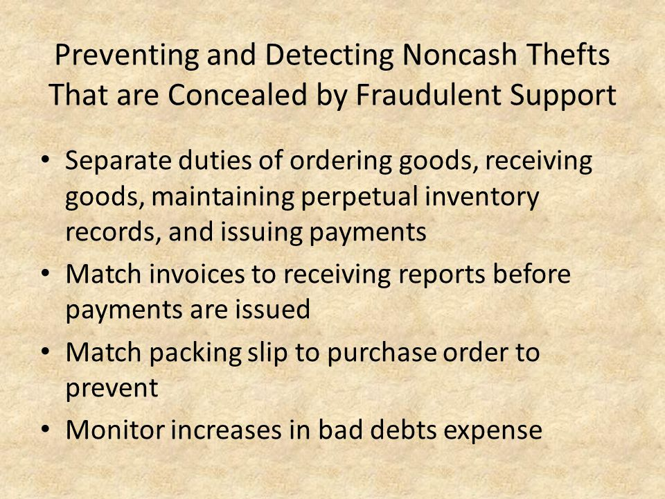 Preventing and Detecting Noncash Thefts That are Concealed by Fraudulent Support